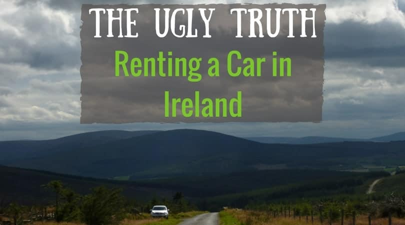 The Ugly Truth About Renting A Car In Ireland Peanuts Or