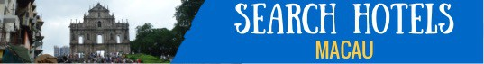Search for Hotels Macau - Banner