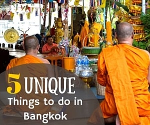 5 Unique Things to Do in Bangkok, Thailand