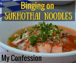 Binging on Sukhothai Noodles in Sukhothai Thailand