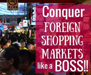 Conquer the Foreign Shopping Market Like a BOSS!!!