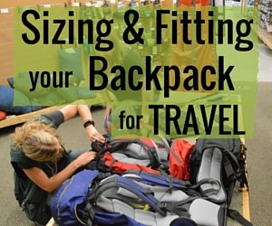 Sizing & Fitting a Backpack for Travel – What you Need to Know