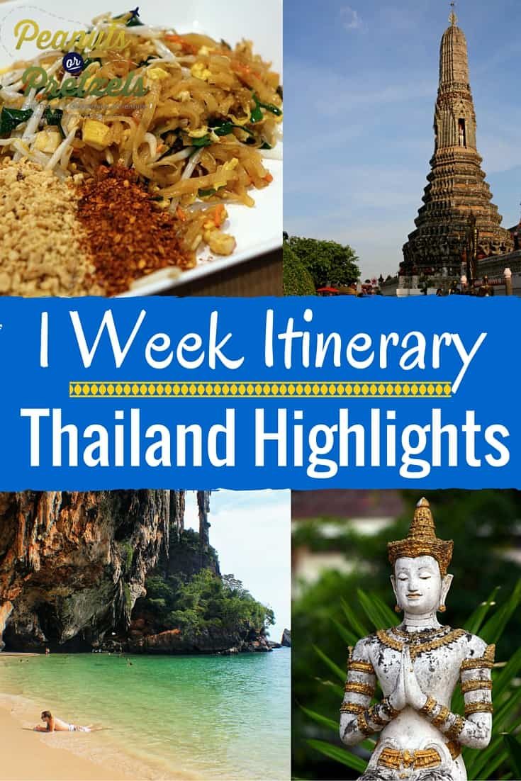 1 week itinerary Thailand Highlights