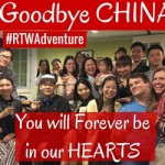 Goodbye China – You Will Forever Be in Our Hearts