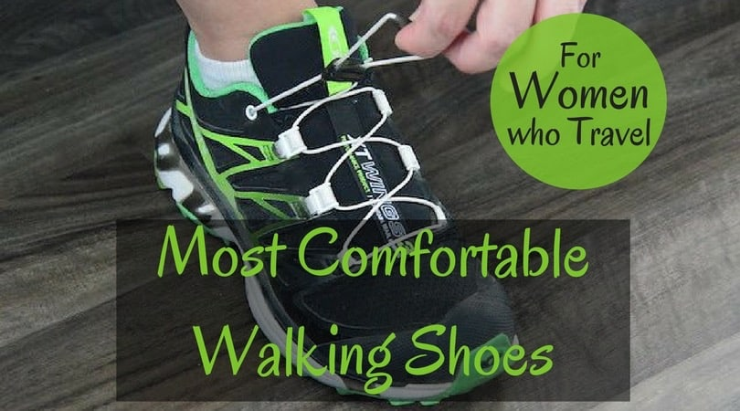 Most Comfortable Walking Shoes for Women Who Travel