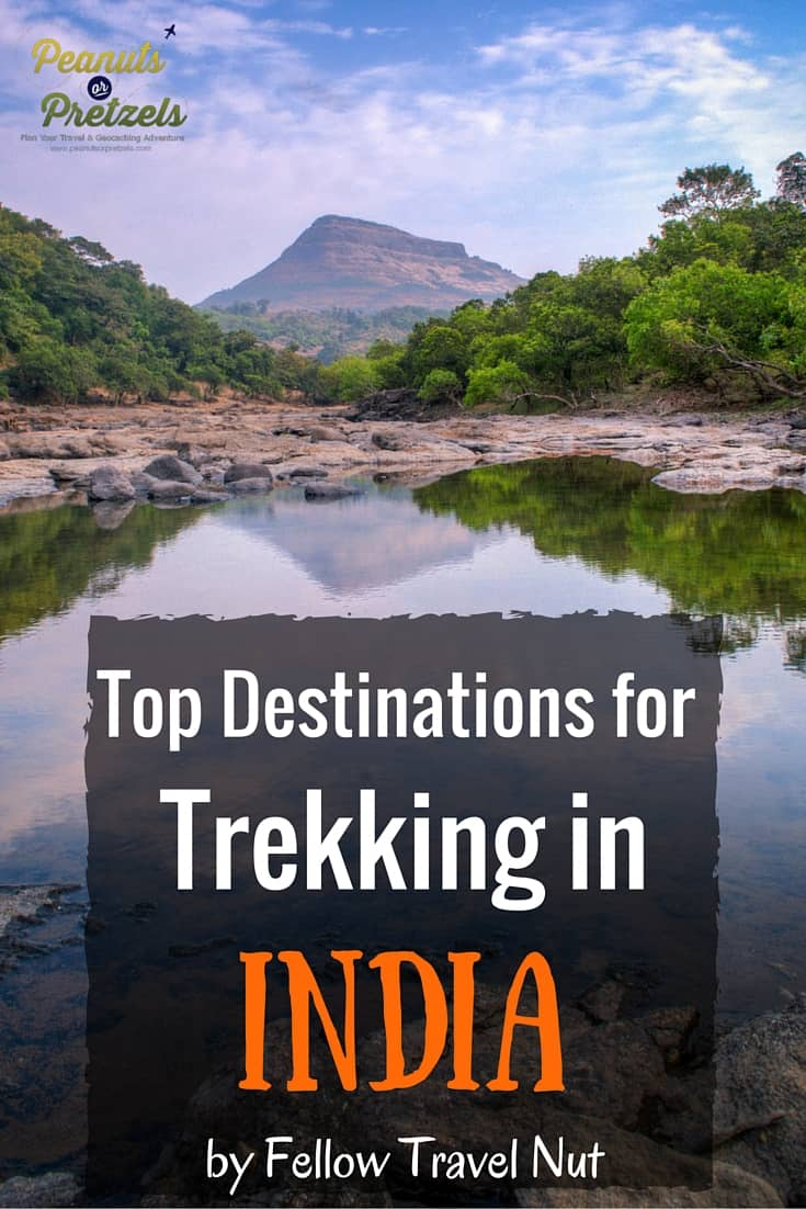 Top Destinations for Trekking in India by Fellow Travel Nut