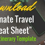 "Travel Itinerary Template: Keep Your Trip Organized With a ""Cheat Sheet"""