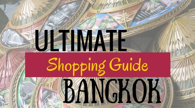 bangkok shopping guide, where to shop in bangkok