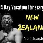 Travel Itinerary:  14 Days North Island of New Zealand