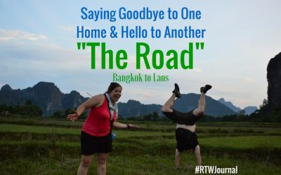 "Saying Goodbye to One Home and Hello to Another…""The Road"" – Bangkok to Laos"