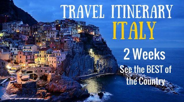 italy itinerary, 2 weeks in italy, best italy vacation