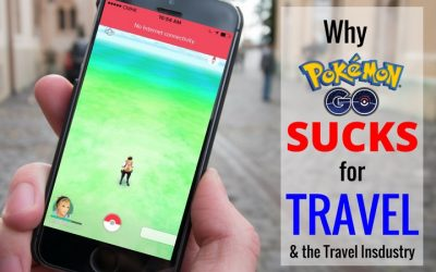 Why Pokemon Go Sucks for Travel (and the Tourism Industry)