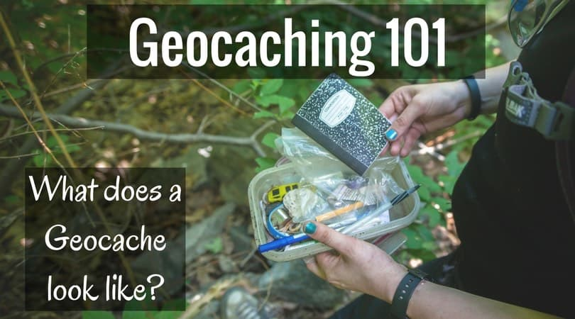 Geocaching 101:  What Does a Geocache Look Like?