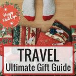 Ultimate Travel Gift Guide for all types of Travelers