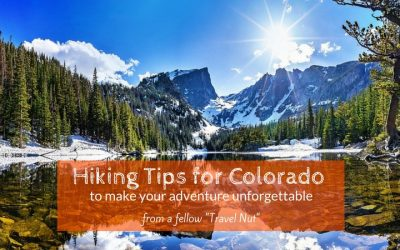 Hiking Tips for Colorado to Make Your Adventure Unforgettable