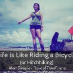 Life is Like Riding a Bicycle – Keep Moving, Even If it is Hitchhiking