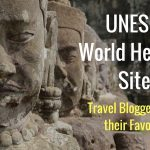 UNESCO World Heritage Sites – Travel Bloggers share their Favorites