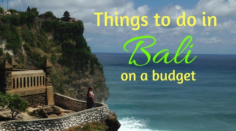 Things to do in Bali on a Budget