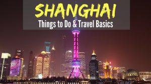 things to do in shanghai, travel basics, plan a trip to shanghai