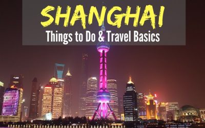 Things to do in Shanghai China & Travel Basics