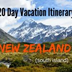 Travel Itinerary:  20 Days South Island of New Zealand