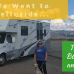We Go on a Weekend Trip to Telluride…the Next Day We Buy an RV!