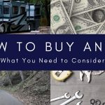How to Buy an RV:  What You Need to Consider
