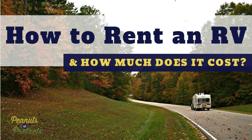How to Rent an RV & How Much Does It Cost?