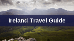 ireland travel guide, planning a trip to ireland
