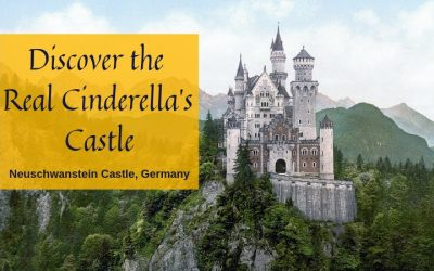 Discover the Real Cinderella Castle – Neuschwanstein in Germany