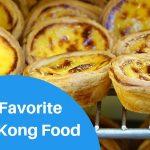 Our Favorite Hong Kong Food!