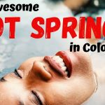 31 Awesome Hot Springs in Colorado
