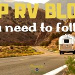 Top RV Blogs You Need to Follow