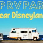 Top RV Parks Near Disneyland