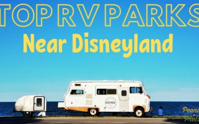 Top RV Parks Near Disneyland