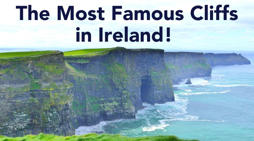 The Cliffs of Moher Ireland – See Ireland's Most Famous Coast!