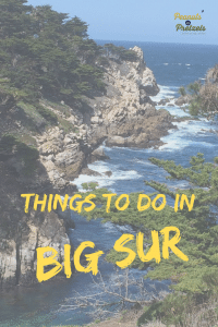 Big Sur california, Things to do in big sur