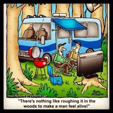 cartoon camping meme about roughing it with tv outside