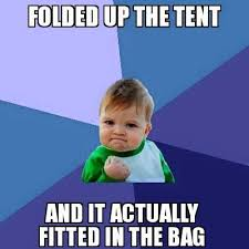funny camping meme about fitting tent in bag with kid fist pump