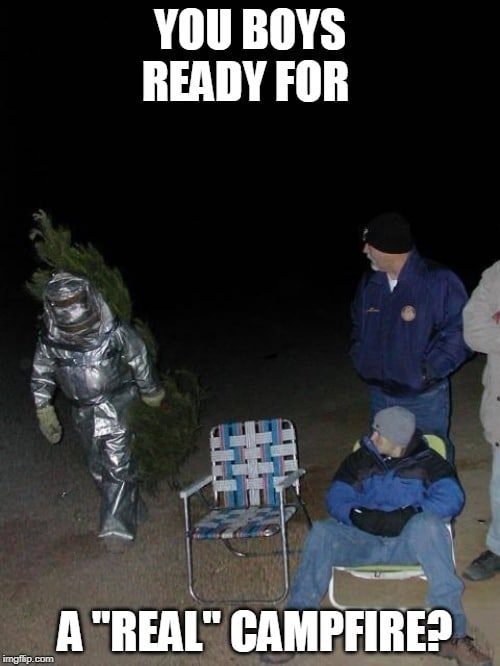 funny camping meme man in suit with tree on back you boys ready for a real campfire