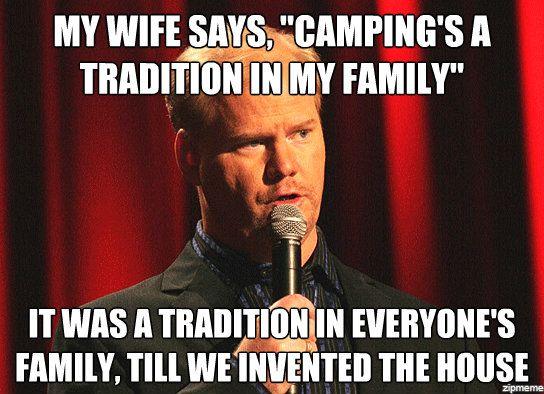 jim gaffigan funny camping meme invented