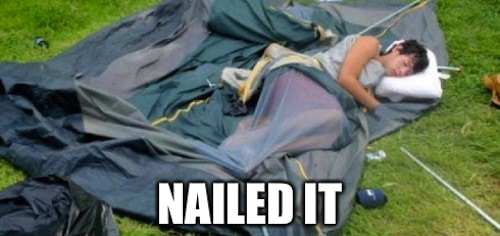 man sleeping in tent that fell down with meme caption nailed it funny