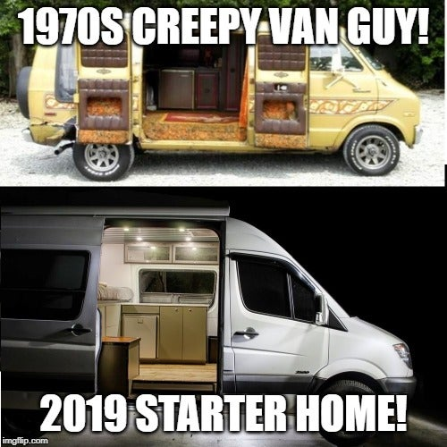 funny camping meme about vanlife starter home